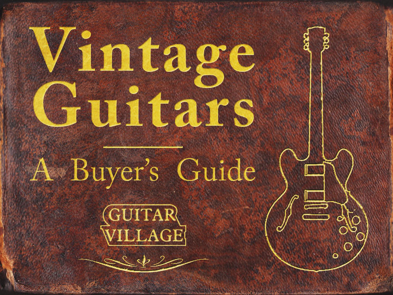 Vintage Guitars: A Buyer's Guide image