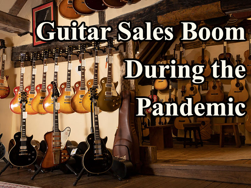Guitar Sales Boom During the Pandemic image