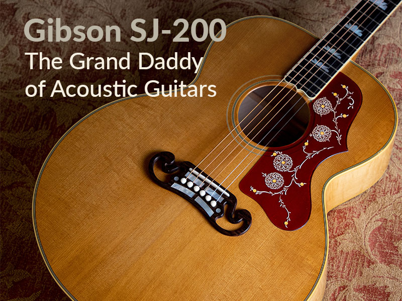 Gibson SJ-200: The Grand Daddy of Acoustic Guitars image